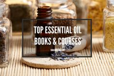 If you're using essential oils you need a guide. Here are the top essential oil books and courses for creating a healthier home. Top Essential Oils, Frankincense Essential Oil, Medicinal Herbs, Herbal Medicine, Natural Healing, Herbal Remedies, Soap Making, Herbalism, Essentials
