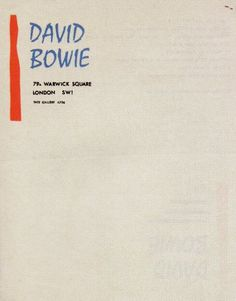 Lots of letterheads. This one was used by David Bowie in 1966, a few months after changing his name from David Jones.