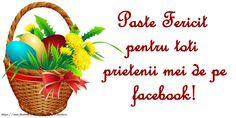 Felicitari de Paste - Hristos a inviat! - mesajeurarifelicitari.com Wicker Baskets, Easter Activities, Woven Baskets