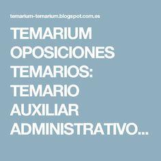 TEMARIUM OPOSICIONES TEMARIOS: TEMARIO AUXILIAR ADMINISTRATIVO GENERAL - TEMA 1: CONSTITUCIÓN ANEXO - ESQUEMA