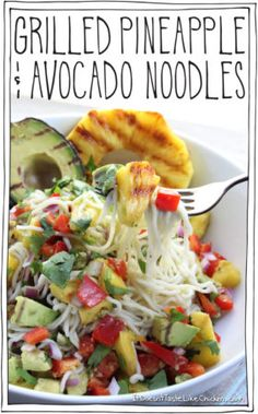 Grilled Pineapple and Avocado Noodles