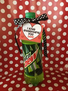 I  love everything you DEW!
