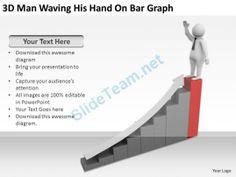 3D Man Waving His Hand on Bar Graph Ppt Graphics Icons Powerpoint #Powerpoint #Templates #Infographics