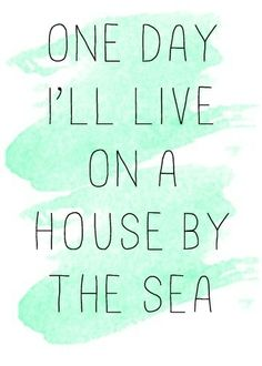 .. Eco Casas, Sea Quotes, Beach Quotes And Sayings, Summer Quotes, House By The Sea, I Love The Beach, Just Dream, Jolie Photo, My Happy Place