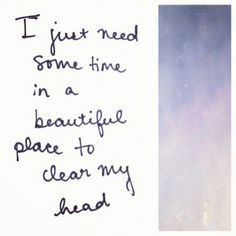 I just need some time