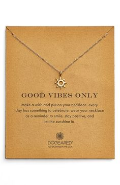 Dogeared 'Good Vibes Only' Sunburst Pendant Necklace available at #Nordstrom