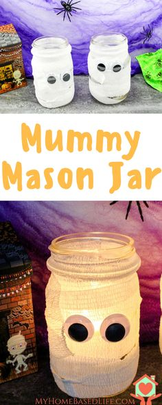 Mummy Mason Jar | Halloween Craft | Easy Halloween DIY | Mummy Craft | Easy Halloween Craft | Halloween Kids Craft | Luminaries  via @myhomebasedlife