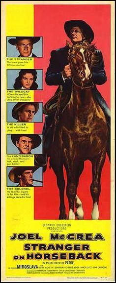 Stranger on Horseback (1955) USA United Artists Western. D: Jacques Tourneur…