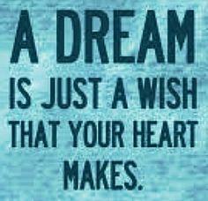 Dream quote via Carol's Country Sunshine on Facebook