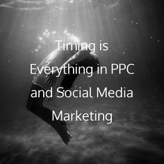 Timing is Everything in PPC and Social Media Marketing rite.ly/jv5g