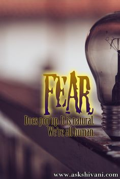 Fear does pop up. It is natural. We're all human. #qotd #quotefortoday #getinspired