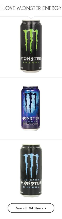 """""""I LOVE MONSTER ENERGY"""" by scene-queen09 ❤ liked on Polyvore featuring food, food and drink, drinks, fillers, monster, accessories, food & drink, backgrounds, quotes and other"""