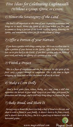 """chronarchy: """" From The Magical Druid, things for people to do to celebrate Lughnasadh even if they don't have a local group to work with on the night. """""""