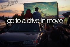 Go to a drive-in movie  (we<3it.com)