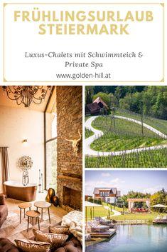 Luxus Chalets mit Private Spa und großen Schwimmteich in der Südsteiermark. Golden Hill, Beste Hotels, Relax, Vienna, Spa, Country, Chalets, Natural Garden, Swimming