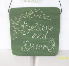 Hand Painted Inspirational Words Sign  Believe by ToletallyPainted