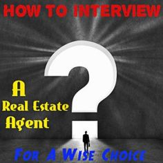Interviewing a REALTOR is an important process!