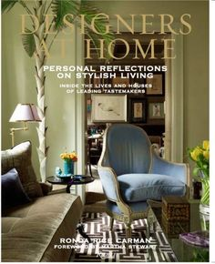 Designers At Home by Ronda Rice Carman, due out Spring 2013!!!  I want a signed copy?