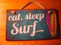 eat, sleep surf