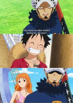 law, luffy, nami -one piece  Lol laws face in the lat panel!