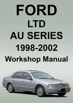 FORD LTD Workshop Manual: AU Series 1998-2002