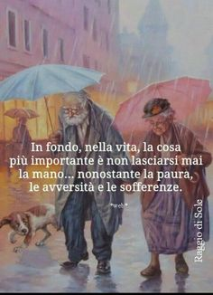 Le più toccanti immagini frasi sull'Amore Wish Quotes, True Quotes, Words Quotes, Sayings, Old People Love, Verona, Cogito Ergo Sum, Cant Stop Loving You, Zodiac Quotes