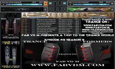 Fab vd M Presents A Trip To The Trance World Episode 49 Season 9 Mixed in key By : Fab vd M (Dj,Producer,Remixer) You can like Fab vd M at face book here : www.facebook.com/fabvdm1979 Many thanks,Fab vd M. www.fabvdm.com Look below to other websites from us, and follow us on the other websites : www.tranceworldradio.com Follow us at Twitter : https://twitter.com/fab_vd_m Follow us at Soundcloud: https://soundcloud.com/fab-vd-m subscribe us at Youtube : https://www.youtube.com/user/mayhemfm…