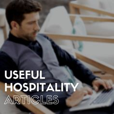The latest from Vassilios. Useful articles for Hospitality Professionals Hospitality, Articles, Blog
