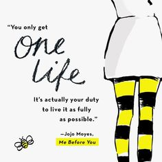 We're so excited for Lou Clark from Me Before You's journey to continue in Jojo Moyes's new book STILL ME! Book Qoutes, Film Quotes, Quotes In Books, Inspirational Quotes From Books, Me Before You Quotes, Quotes To Live By, You Before Me Movie, Favorite Movie Quotes, Book Review Blogs