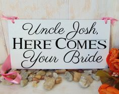 Uncle here comes your Bride sign. Wood by BeautifulWeddingDay