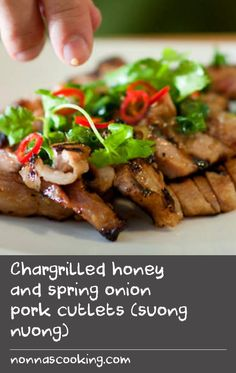 Chargrilled honey and spring onion pork cutlets (suong nuong) | This Vietnamese dish from Luke Nguyen is laced with lemongrass, spring onions, coriander and bird's-eye chilli. For the best result, marinate your pork cutlets overnight.