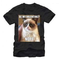 Grumpy Valentine's Day T-Shirts. Hey sometimes you're not in the mood for a day celebrating lovers. Or maybe you would love to be a part of it but you're Single AF. Or maybe the combination of grumpy cat and Valentine messaging is just too funny. Whatever the case, these shirts surely are for you.  Hey, we get it. We've all been in a bad place with relationships.   #grumpycat #soalone #suckers #ugh #Valentine'sDay