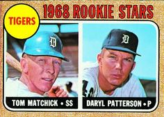 Tom Matchick and Daryl Patterson 1968 Rookie Stars Card 1968 - Detroit Tigers  Card Number: 113