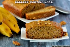 Eggless Banana Cake recipe / Eggless Banana Bread with step by step pictures with an amazing flavour of banana and the crunchiness of walnuts. Cake Recipes, Snack Recipes, Dessert Recipes, Cooking Recipes, Desserts, Bread Recipes, Eggless Banana Cake Recipe, Eggless Baking, Banana Walnut Cake