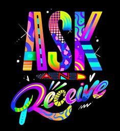 Ask and Receive by Jason Naylor Grafitti Street, Murals Street Art, Colorful Pictures, Art Pictures, Black Girl Cartoon, Inspirational Memes, Color Quotes, Neon, Rainbow Art