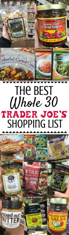 Doing a Whole 30 and wondering where to start at the grocery store? I've put together The Best Whole 30 Trader Joe's Shopping List you'll find! Check out all of my favorite Whole 30 approved Trader Joe's finds below! | trader joe's | whole 30 | healthy trader joe's list | whole 30 trader joe's | trader joe's whole 30 | #whole30 #traderjoes