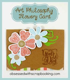 Close to My Heart Art Philosophy Funky Flower Card