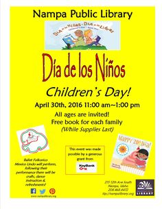 Dia de los Ninos - Children's Day!    April 30, 2016, 11am-1pm, All ages invited!  Free book for each family (while supplies last).