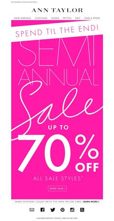 #newsletter #sale Ann Taylor 01.2015 Last Day! Up to 70% OFF Semi-Annual SALE