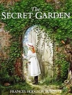 The Secret Garden (1911) by Frances Hodgson Burnett -- and this one made me want to have a garden lol...