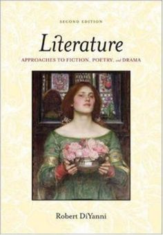 Literature: Approaches to Fiction, Poetry, and Drama 2nd (second) Edition by DiYanni,Robert [2006] -  - http://buytrusts.com/giftsets/2015/09/25/literature-approaches-to-fiction-poetry-and-drama-2nd-second-edition-by-diyannirobert-2006/