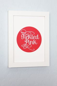 Tickled Pink Southern Print by ShopCF on Etsy, $7.00
