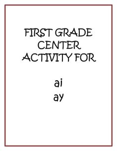 "This is a Center Activity to introduce spelling with ""ai"" and ""ay"""