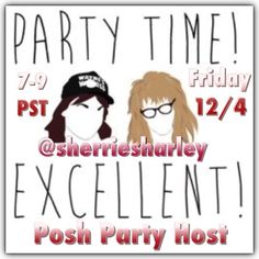 ON THE HUNT Hosting Posh Party Fri Dec 4th 7-9PST Posh News @sherriesharley is ON THE HUNT for NEW and Unusual Closets.  Something that catches your eye, breathtakingly beautiful or simply unique-like ALL of YOUPlease tag me with ONE item or One closet so that I may make sure they are Posh Compliant.  Prefer New closets with ZERO host picks or few items to showcase their special something, just like when I first started...paying it forwardSher Most Excellent Other