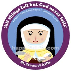 All things fail but God never fails - St.Teresa of Avila (1515 -1582) was a Spanish Carmelite Nun. She was a very smart, beautiful, and gifted woman who gave her life entirely to God. She was a mystic, or a person who experienced God supernaturally. When she joined the Carmelite Order, the nuns there were not praying much. She reformed the Order, turning it into a strict house of unceasing prayer. The Church continuestobenefitfrom theprayersoftheCarmelitestoday.St.Teresa's…