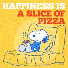 Happiness is a slice of pizza snoopy Snoopy Cartoon, Peanuts Cartoon, Peanuts Snoopy, Snoopy Love, Snoopy And Woodstock, Snoopy Pictures, I Love Pizza, Snoopy Quotes, Kid Quotes