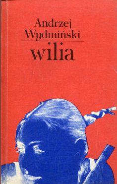 """""""Wilia"""" Andrzej Wydmiński Cover by Zdzisław Sosnowski Published by Wydawnictwo Iskry 1979"""