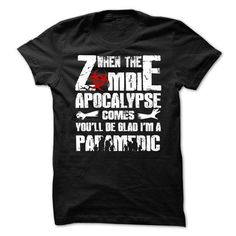 Zombie Apocalypse Paramedic T Shirts, Hoodies. Check price ==► https://www.sunfrog.com/No-Category/Zombie-Apocalypse-Paramedic.html?41382