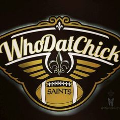 New Orleans Saints WhoDat Chick