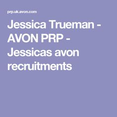 Jessica Trueman - AVON PRP - Jessicas avon recruitments